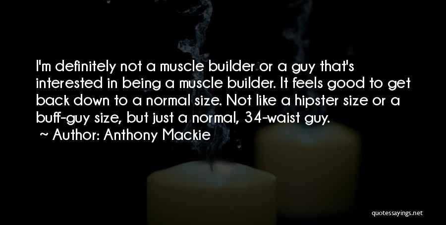No Such Thing As Normal Quotes By Anthony Mackie