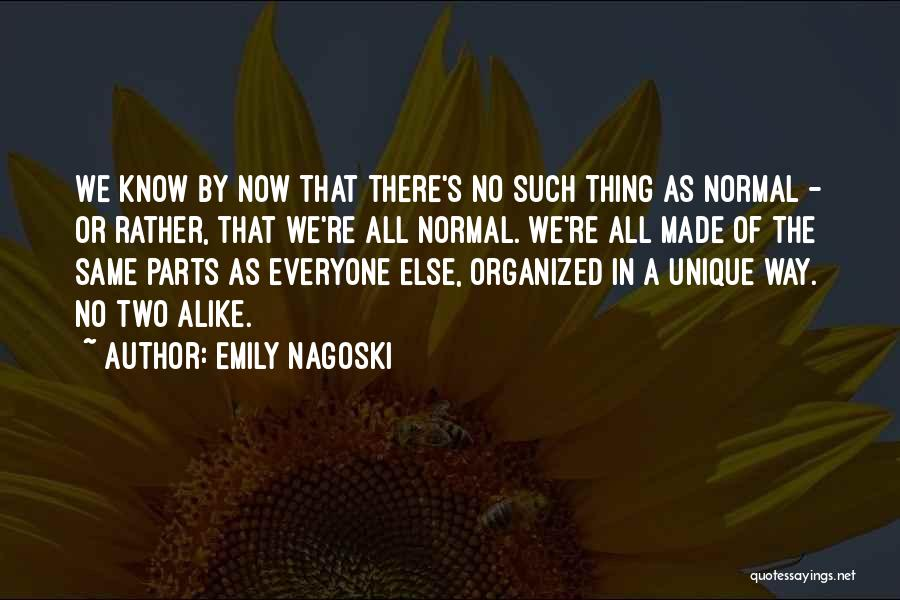 No Such Thing As Normal Quotes By Emily Nagoski