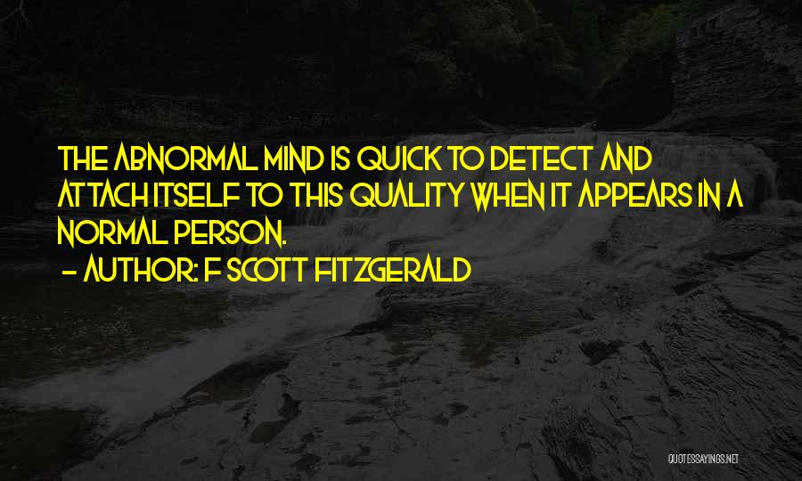 No Such Thing As Normal Quotes By F Scott Fitzgerald
