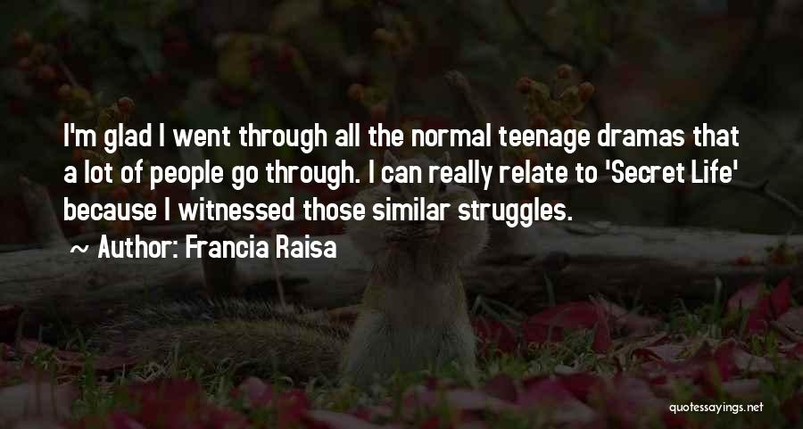 No Such Thing As Normal Quotes By Francia Raisa