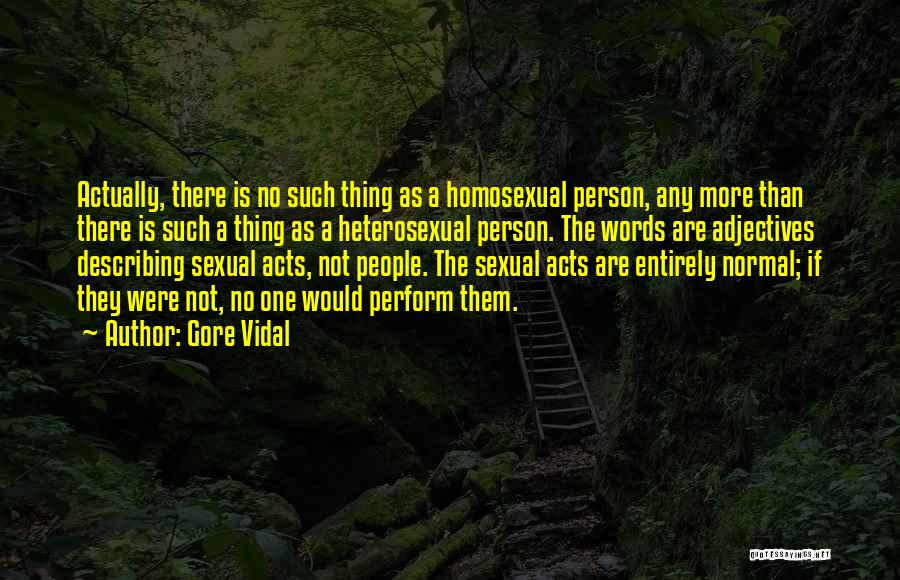 No Such Thing As Normal Quotes By Gore Vidal