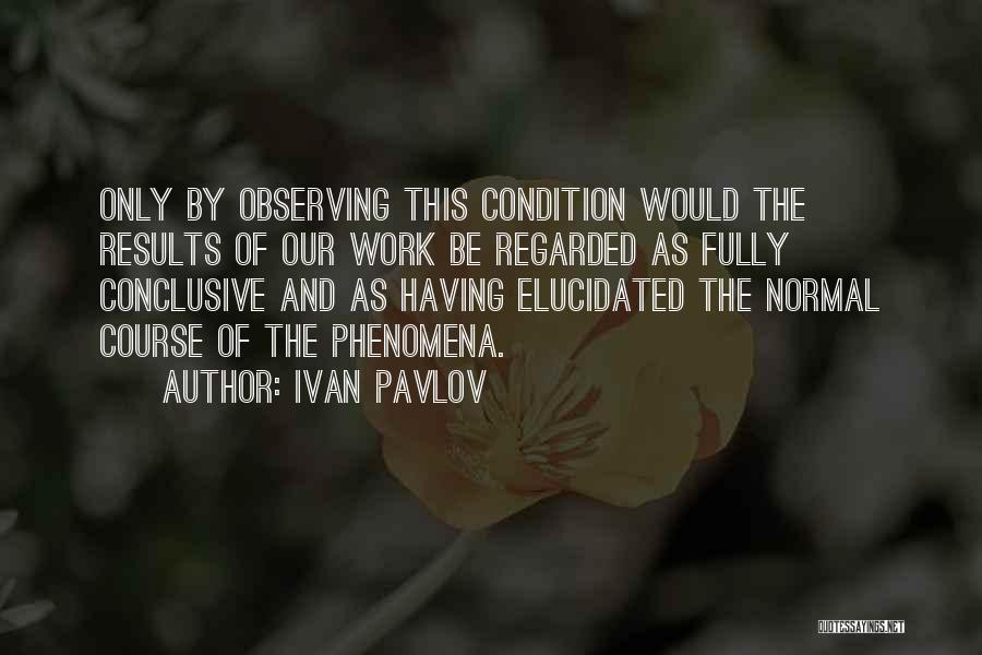 No Such Thing As Normal Quotes By Ivan Pavlov