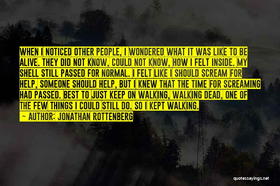 No Such Thing As Normal Quotes By Jonathan Rottenberg