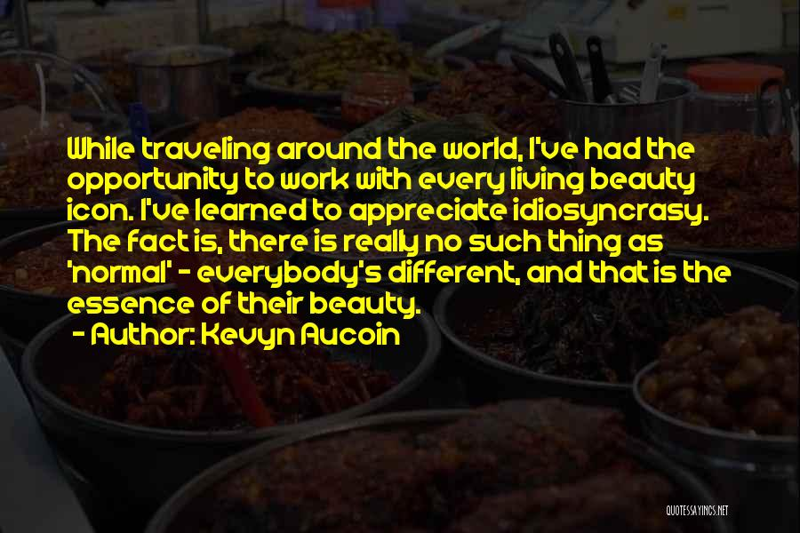 No Such Thing As Normal Quotes By Kevyn Aucoin