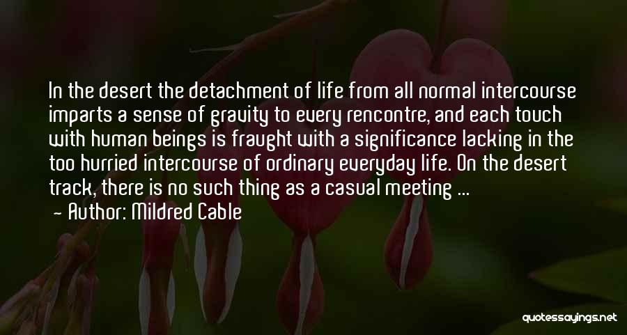 No Such Thing As Normal Quotes By Mildred Cable