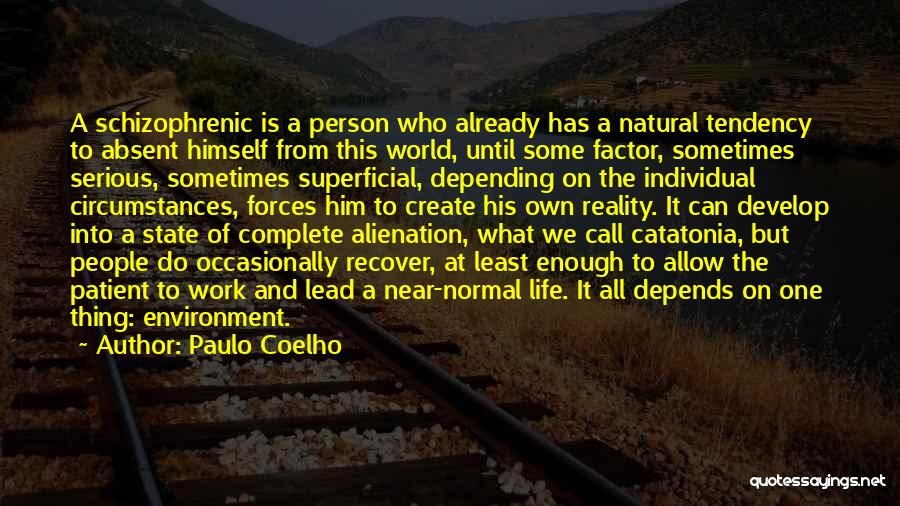 No Such Thing As Normal Quotes By Paulo Coelho