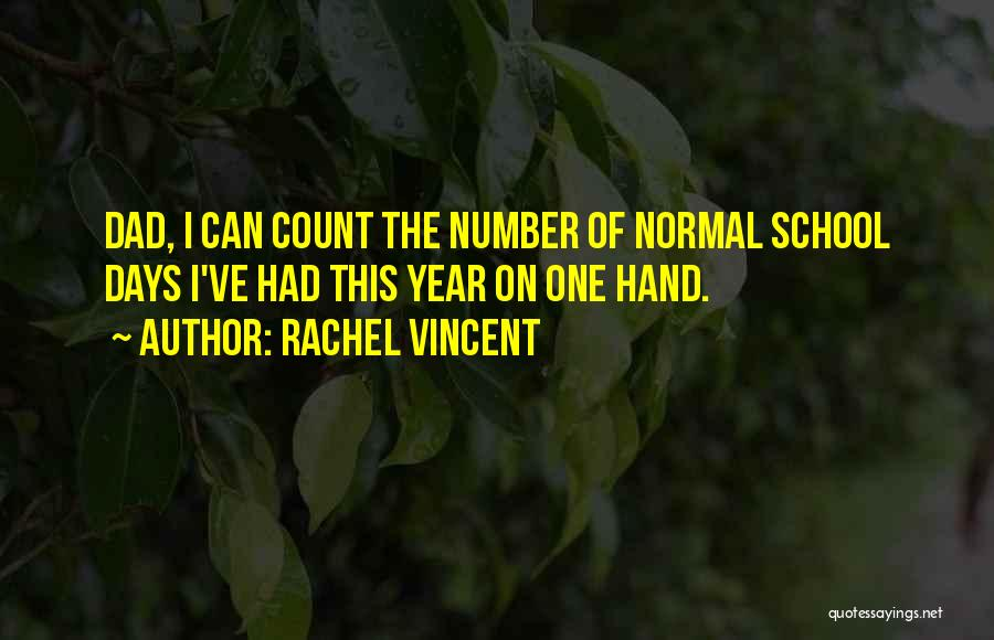 No Such Thing As Normal Quotes By Rachel Vincent