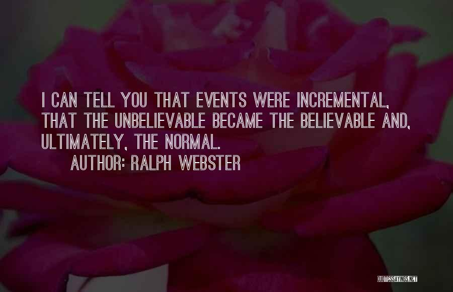 No Such Thing As Normal Quotes By Ralph Webster