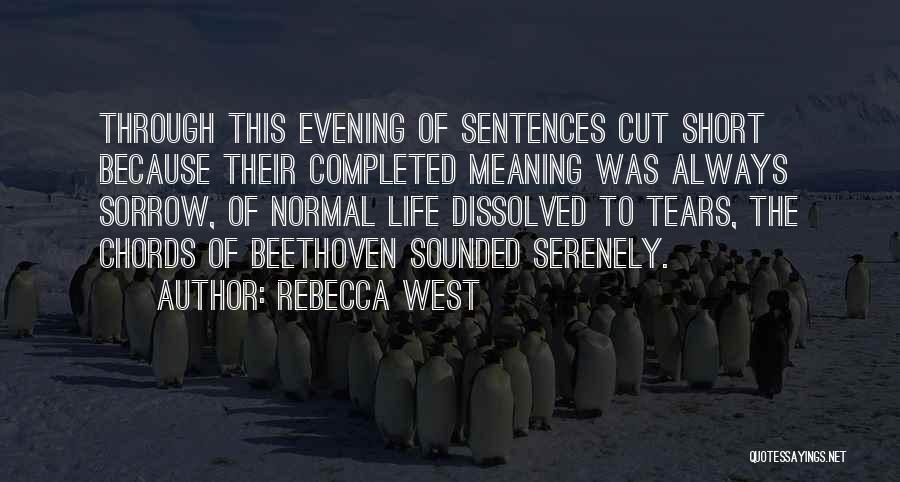 No Such Thing As Normal Quotes By Rebecca West