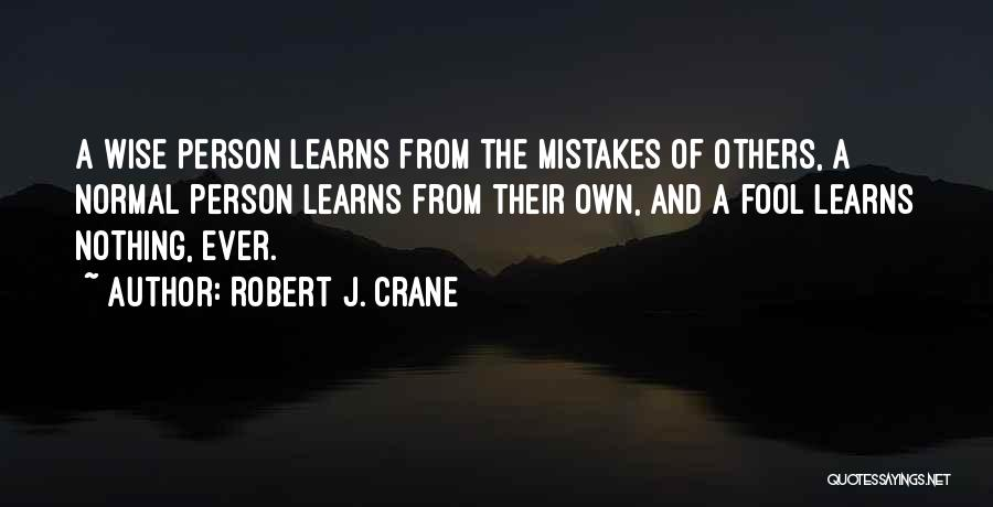No Such Thing As Normal Quotes By Robert J. Crane