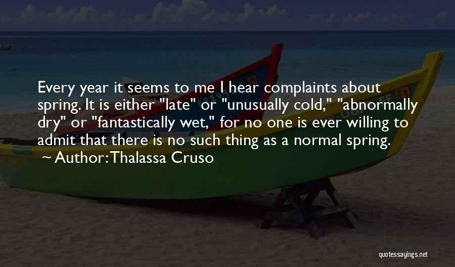 No Such Thing As Normal Quotes By Thalassa Cruso