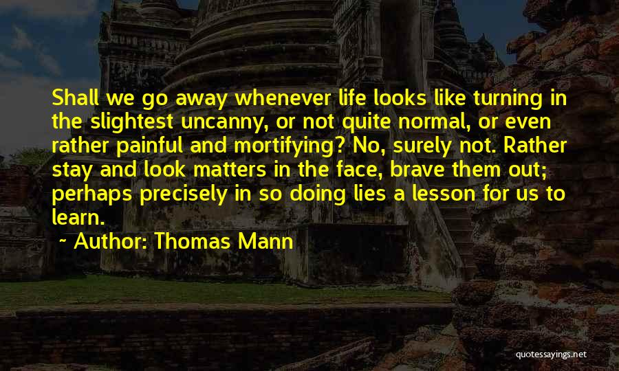 No Such Thing As Normal Quotes By Thomas Mann