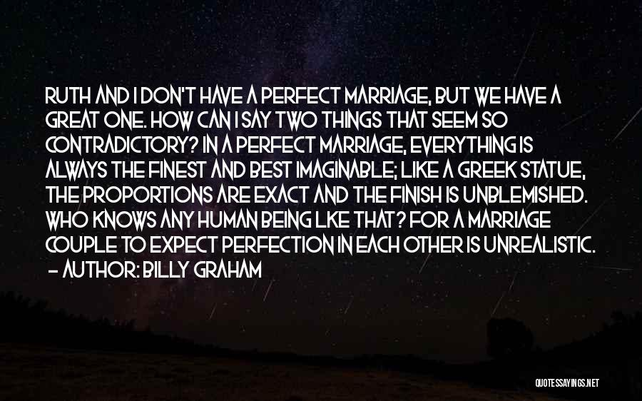 No Such Thing As Perfection Quotes By Billy Graham