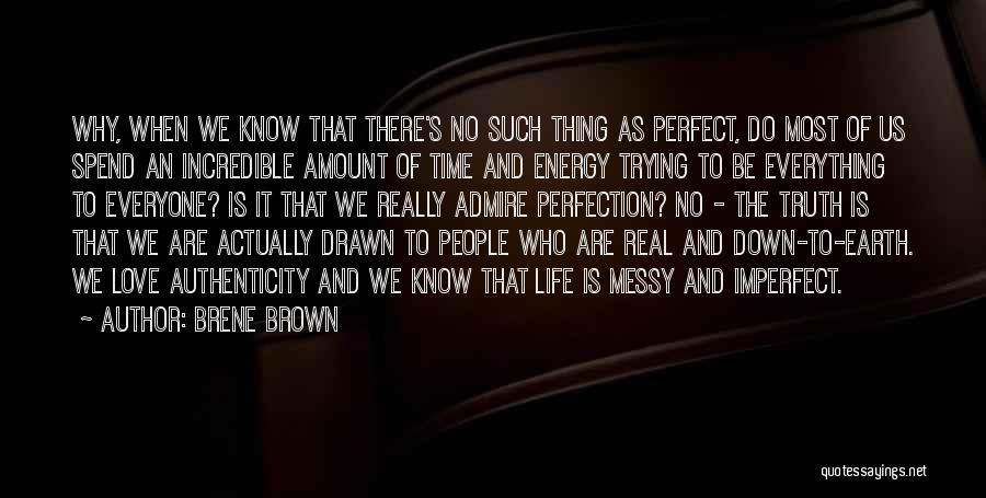 No Such Thing As Perfection Quotes By Brene Brown