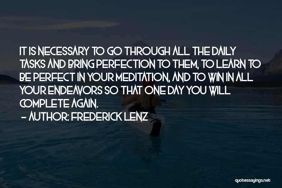 No Such Thing As Perfection Quotes By Frederick Lenz