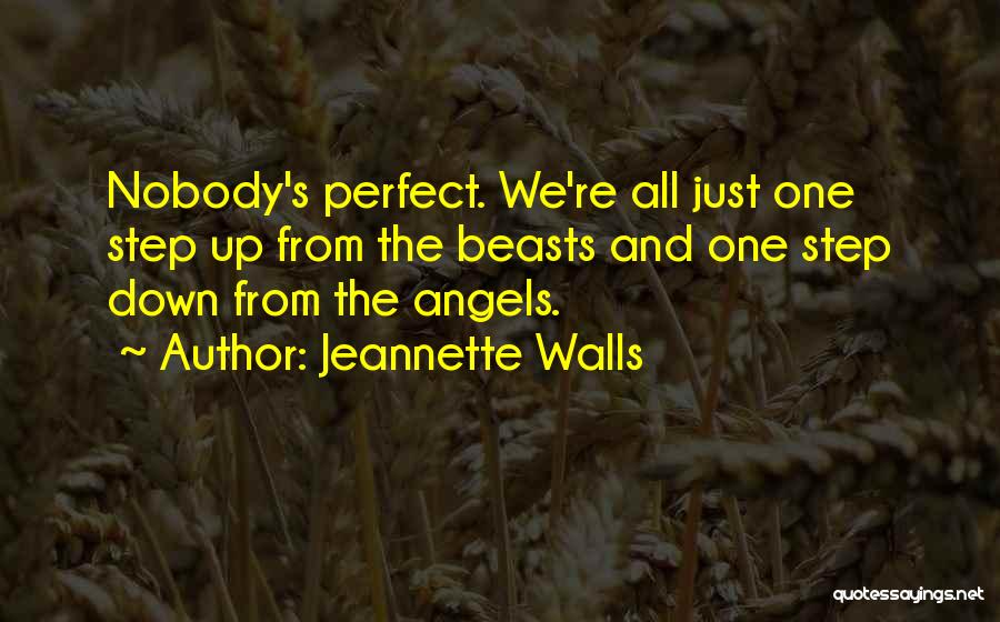 No Such Thing As Perfection Quotes By Jeannette Walls