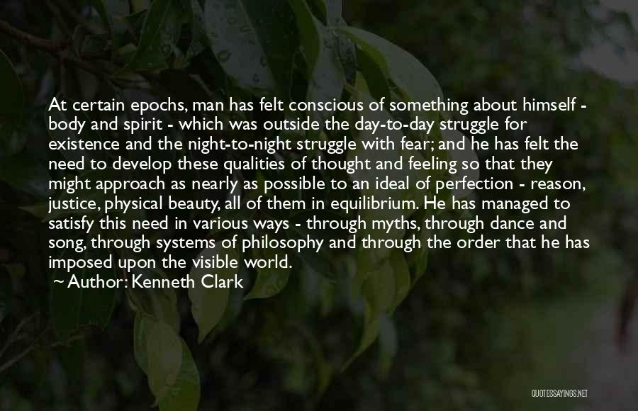 No Such Thing As Perfection Quotes By Kenneth Clark