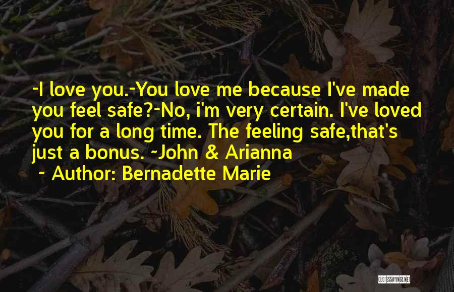 No Time For Me Love Quotes By Bernadette Marie