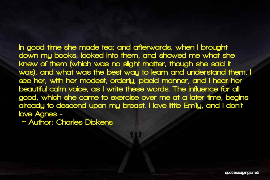 No Time For Me Love Quotes By Charles Dickens