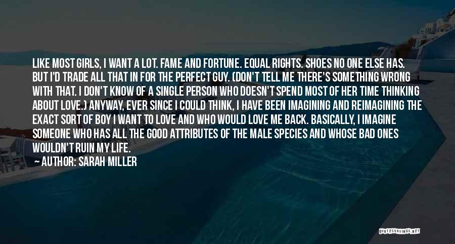 No Time For Me Love Quotes By Sarah Miller