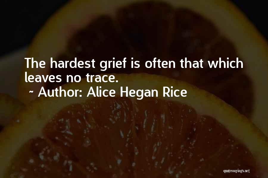 No Trace Quotes By Alice Hegan Rice