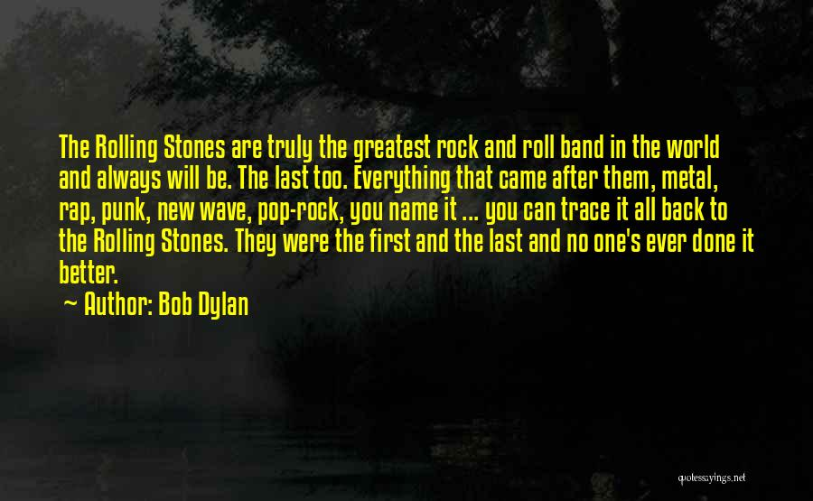No Trace Quotes By Bob Dylan