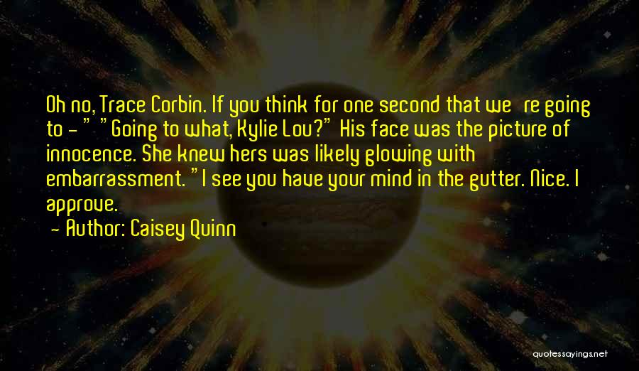 No Trace Quotes By Caisey Quinn