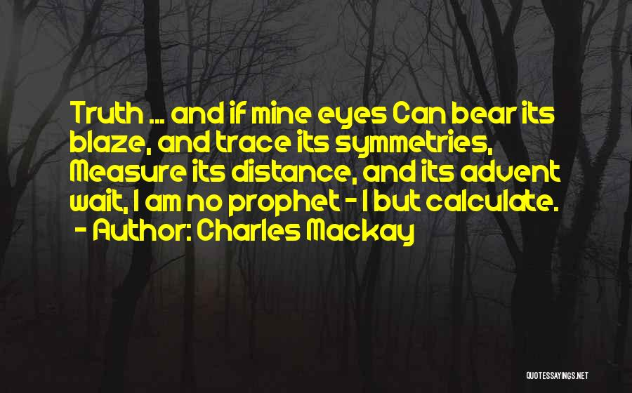 No Trace Quotes By Charles Mackay