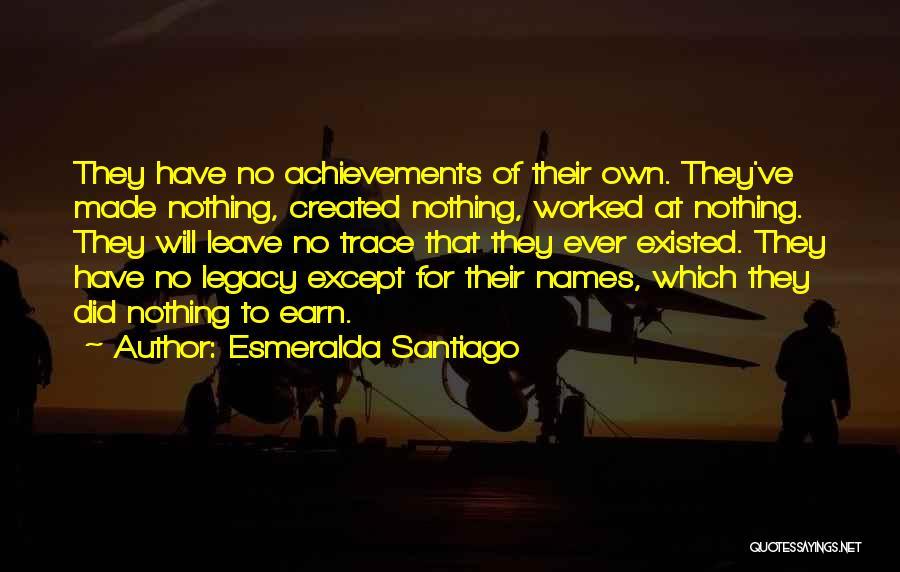 No Trace Quotes By Esmeralda Santiago