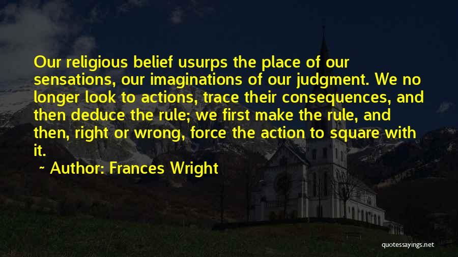 No Trace Quotes By Frances Wright