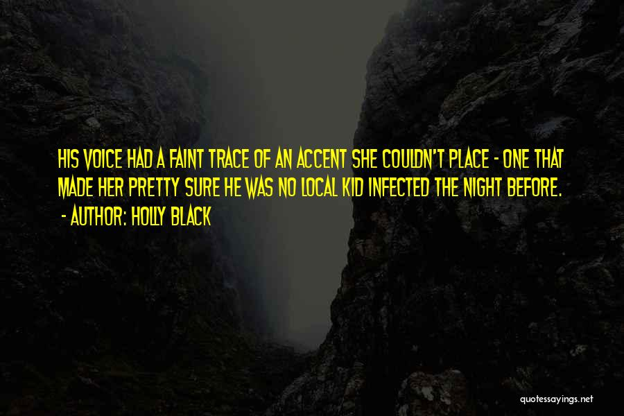 No Trace Quotes By Holly Black