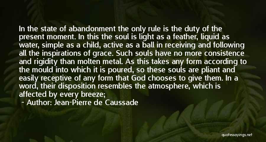 No Trace Quotes By Jean-Pierre De Caussade