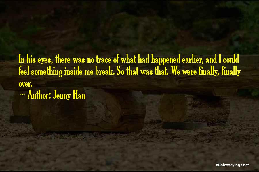 No Trace Quotes By Jenny Han