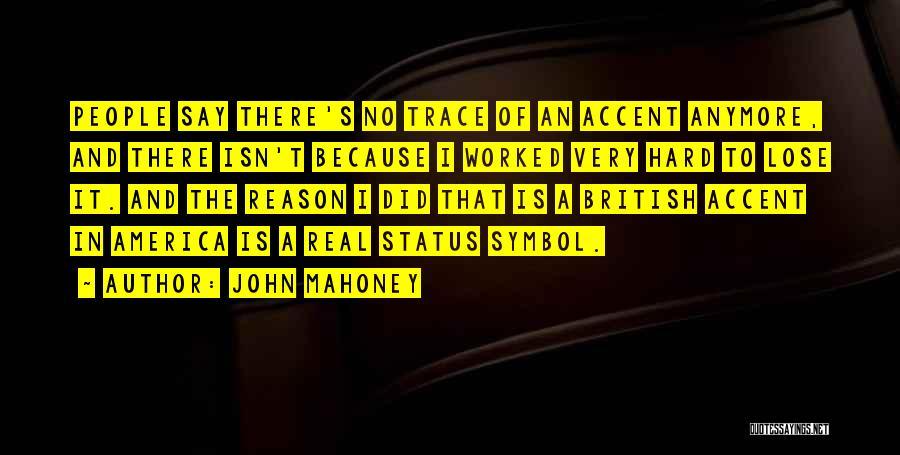 No Trace Quotes By John Mahoney
