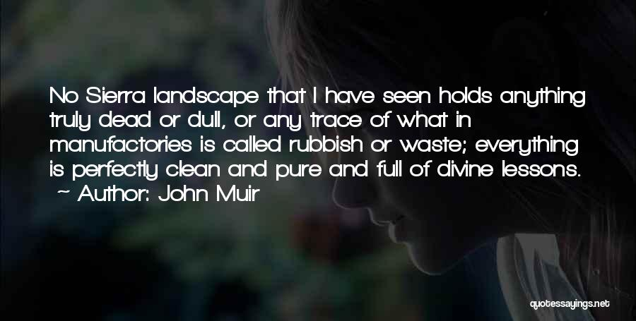 No Trace Quotes By John Muir