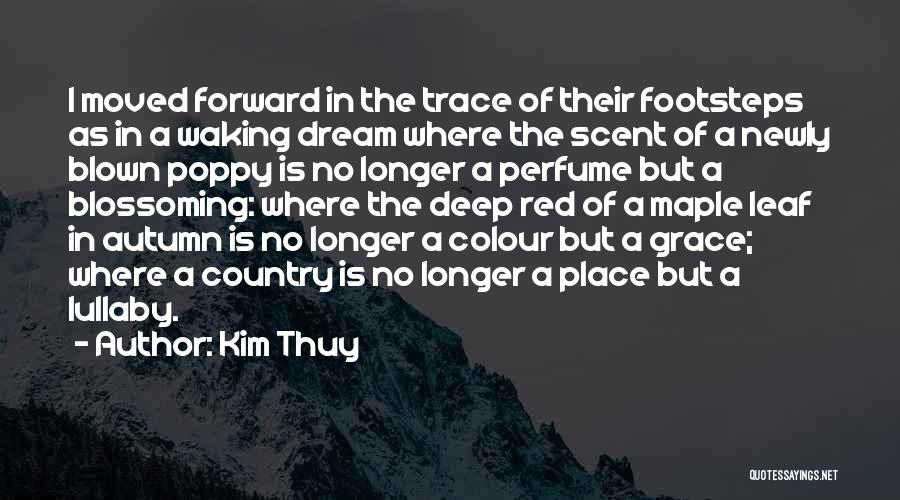 No Trace Quotes By Kim Thuy