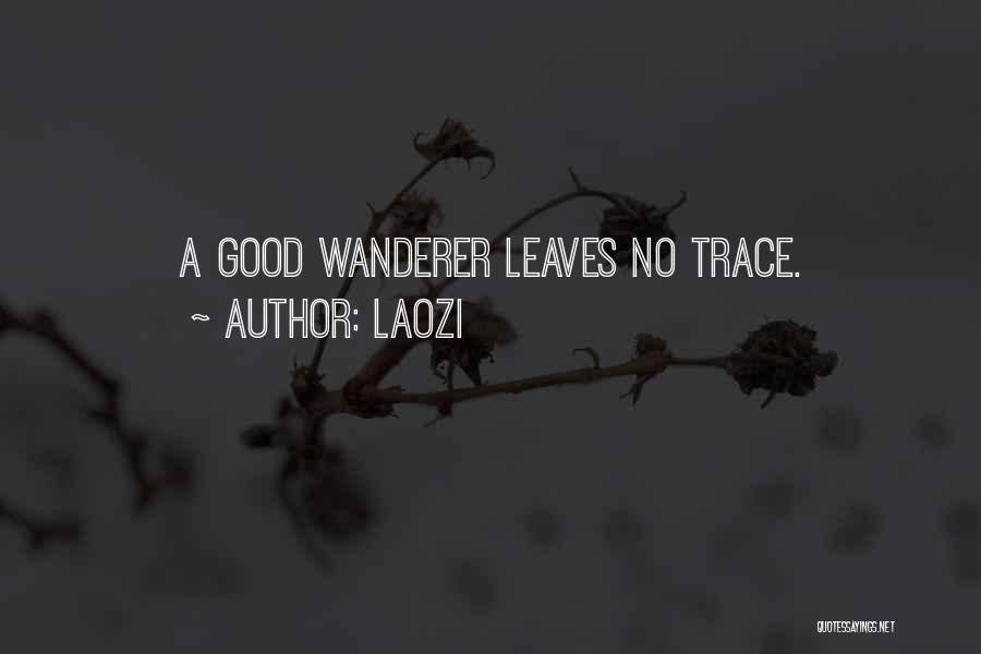 No Trace Quotes By Laozi