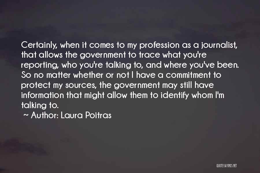 No Trace Quotes By Laura Poitras