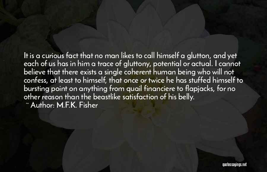 No Trace Quotes By M.F.K. Fisher