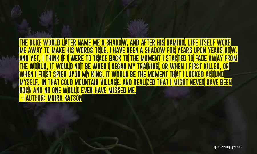 No Trace Quotes By Moira Katson