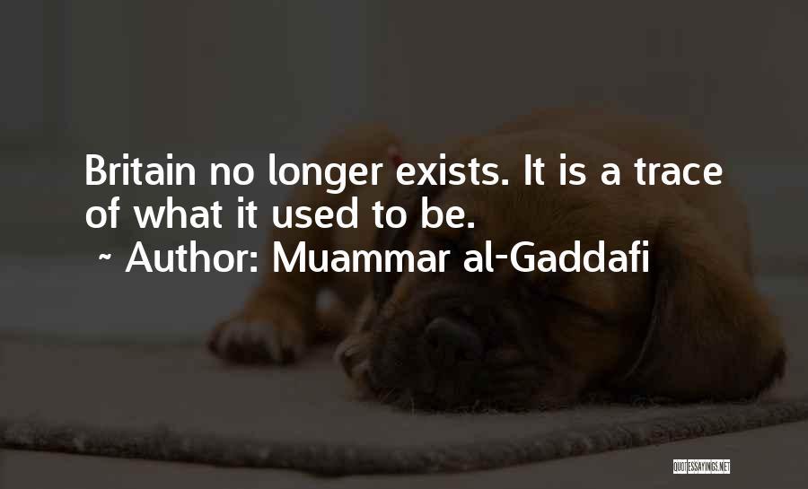 No Trace Quotes By Muammar Al-Gaddafi
