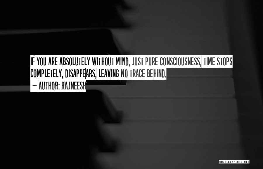 No Trace Quotes By Rajneesh