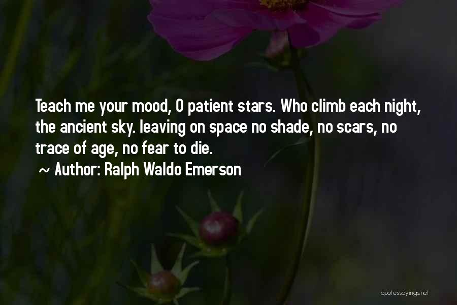 No Trace Quotes By Ralph Waldo Emerson