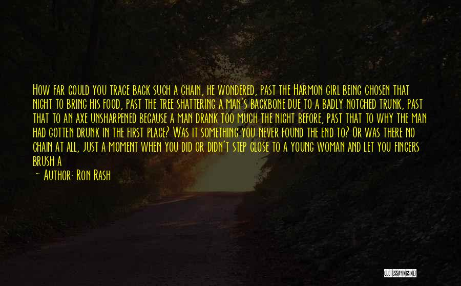 No Trace Quotes By Ron Rash