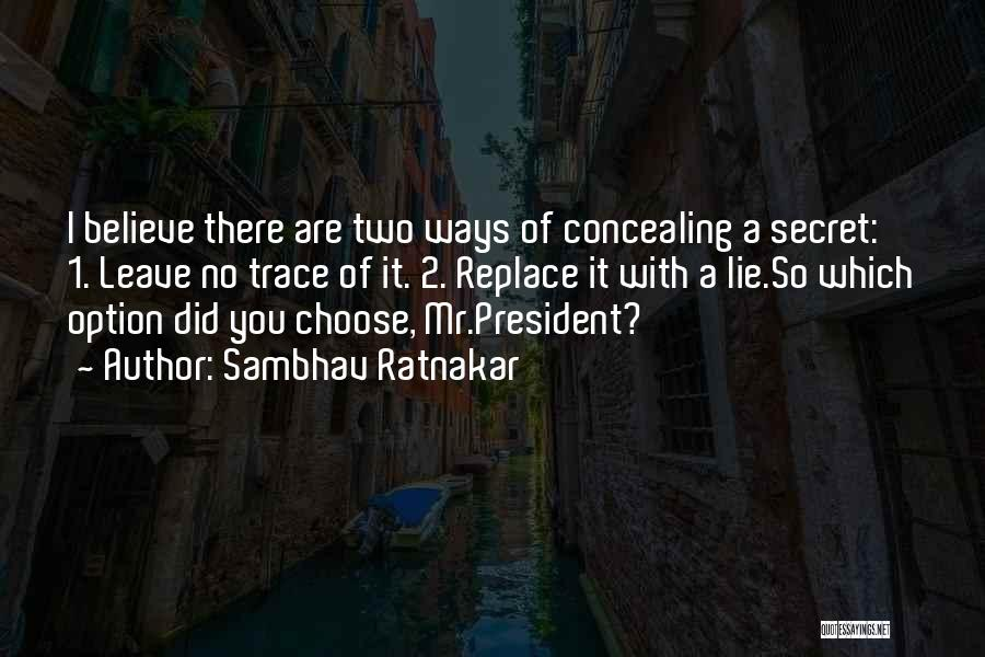 No Trace Quotes By Sambhav Ratnakar