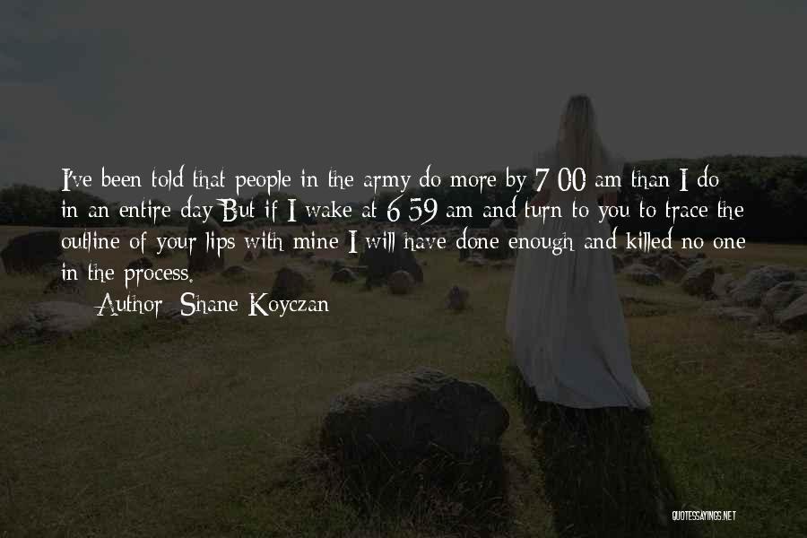 No Trace Quotes By Shane Koyczan