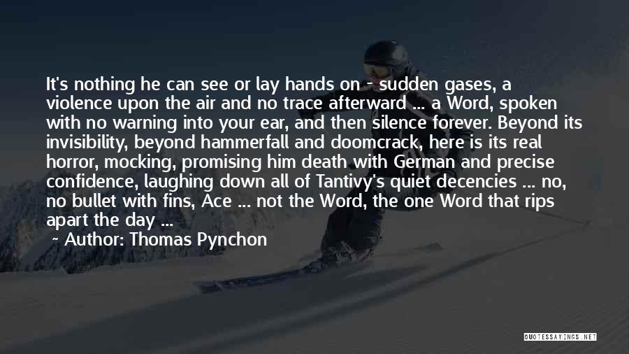 No Trace Quotes By Thomas Pynchon