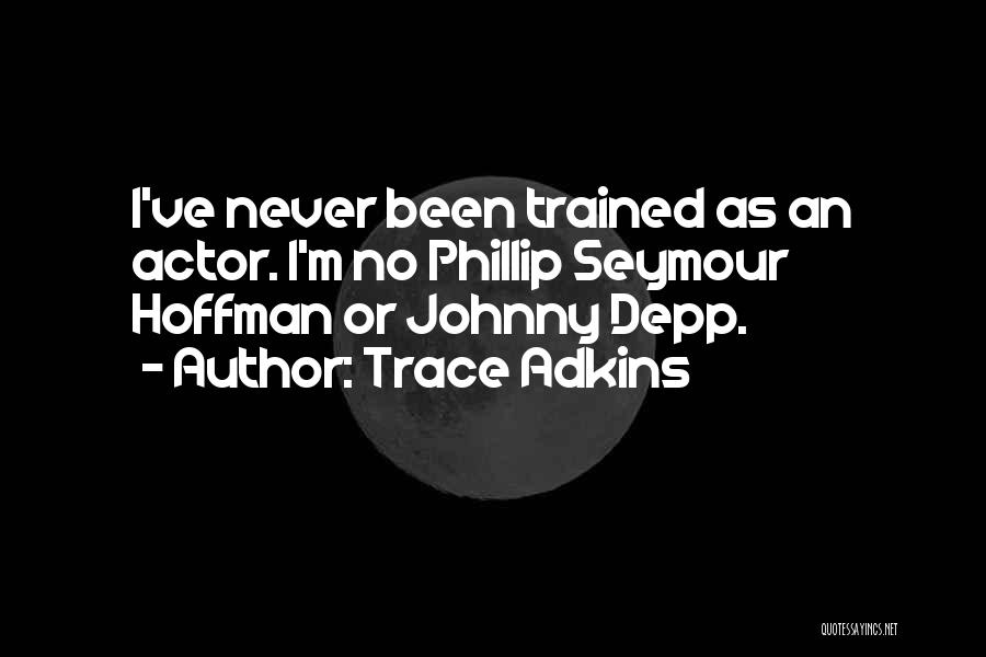 No Trace Quotes By Trace Adkins