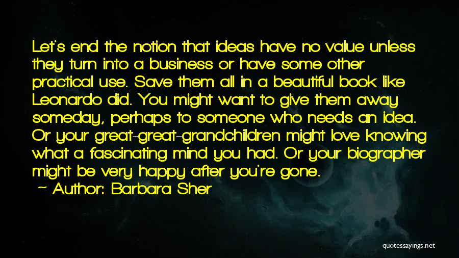 No Value Love Quotes By Barbara Sher