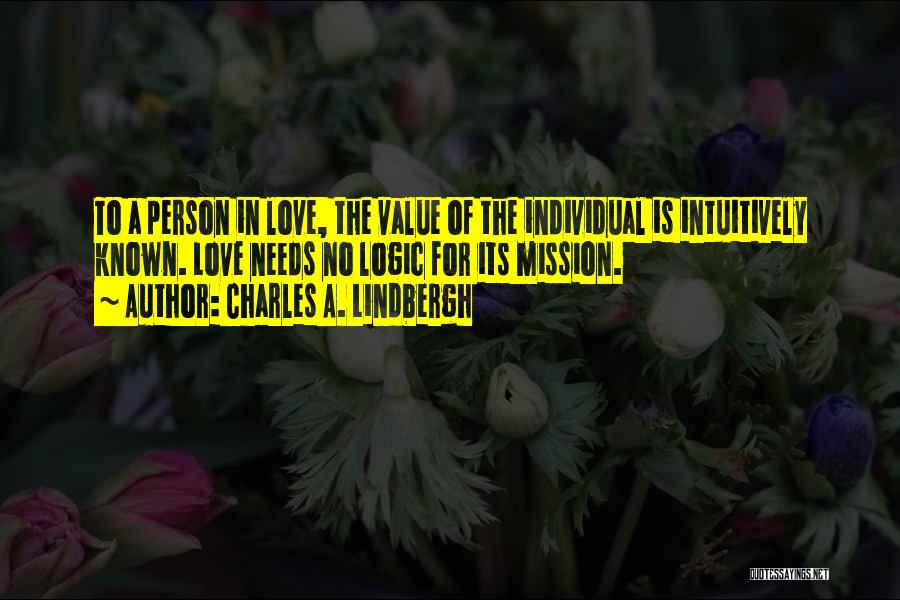 No Value Love Quotes By Charles A. Lindbergh